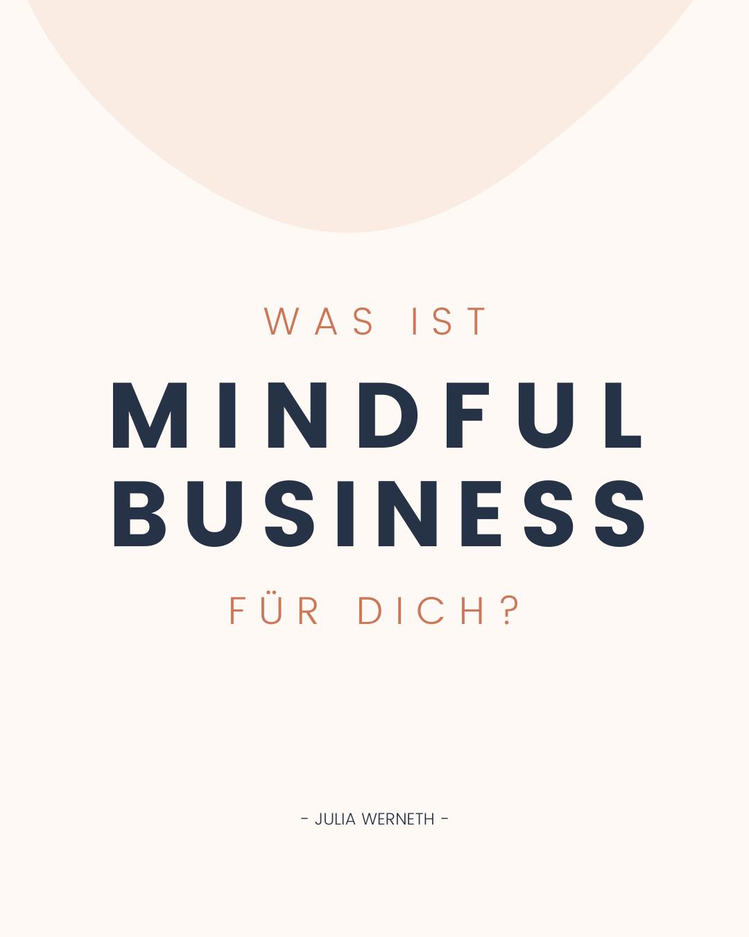 Was ist Mindful Business für Dich? - Julia Werneth