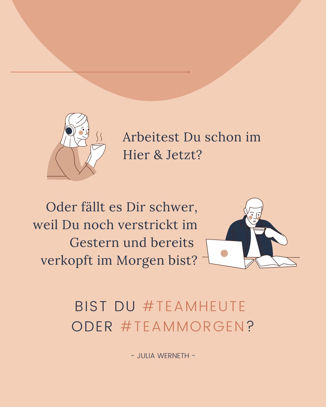 Julia Werneth - Mindful Business - Team Heute oder Team Morgen