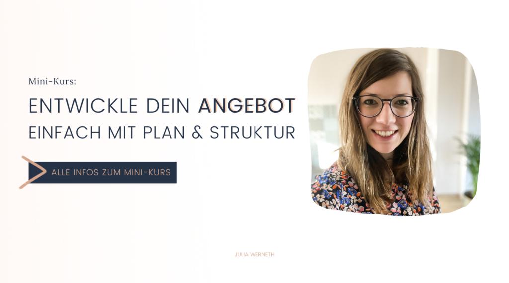 Mini-Kurs Entwickle Dein Angebot einfach mit Plan und Struktur